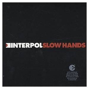 Interpol: Slow Hands - Cover