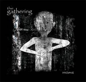 The Gathering: Home - Cover