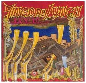 Jingo De Lunch: B.Y.E. - Cover