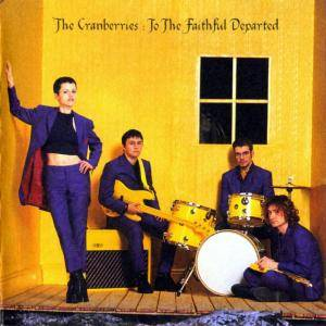 The Cranberries: To The Faithful Departed (CD) - Bild 1