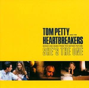 "Tom Petty & The Heartbreakers: Songs And Music From The Motion Picture ""She's The One"" (CD) - Bild 1"