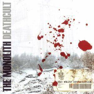 The Monolith Deathcult: White Crematorium, The - Cover
