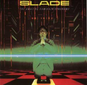 Slade: The Amazing Kamikaze Syndrome (CD) - Bild 1