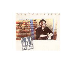 Cover - Dan Fogelberg: Wild Places, The
