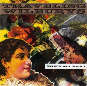 Cover - Traveling Wilburys: She's My Baby