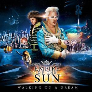 Cover - Empire Of The Sun: Walking On A Dream