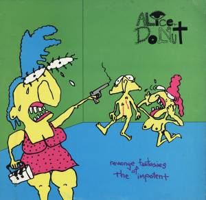 Cover - Alice Donut: Revenge Fantasies Of The Impotent