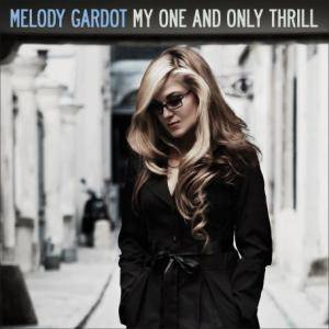 Cover - Melody Gardot: My One And Only Thrill