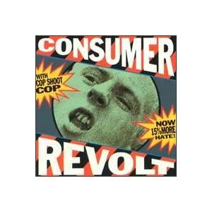 Cover - Cop Shoot Cop: Consumer Revolt