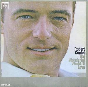 Cover - Robert Goulet: Wonderful World Of Love, The