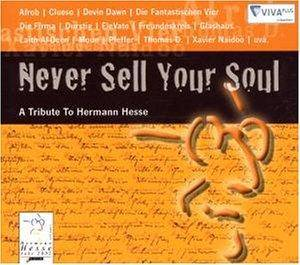 Cover - Thomas D & Good Men Gone Bad: Never Sell Your Soul [A Tribute To Hermann Hesse]