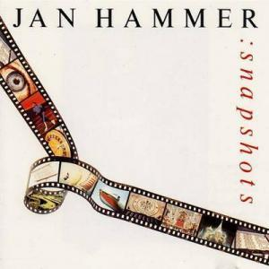 Jan Hammer: Snapshots - Cover