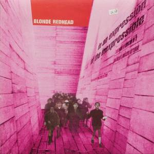 Cover - Blonde Redhead: In An Expression Of The Inexpressible