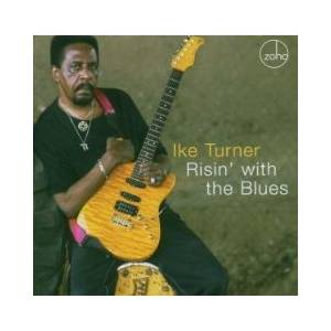 Cover - Ike Turner: Risin' With The Blues