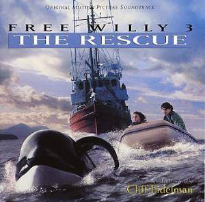 Cover - Cliff Eidelman: Free Willy 3 - The Rescue