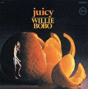 Cover - Willie Bobo: Juicy