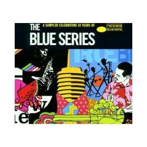 Blue Series A Sampler Celebrating 10 Years Of Blue Note, The - Cover