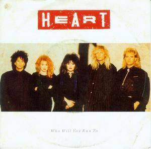 Heart: Who Will You Run To - Cover