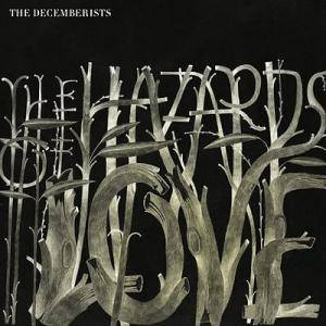 The Decemberists: Hazards Of Love, The - Cover