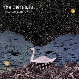 Cover - Thermals, The: Now We Can See