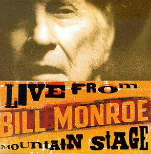 Cover - Bill Monroe: Live From Mountain Stage