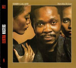 Cover - Terry Callier: Turn You To Love