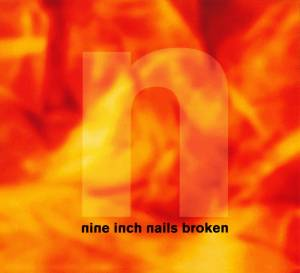 Nine Inch Nails: Broken (Mini-CD / EP) - Bild 1