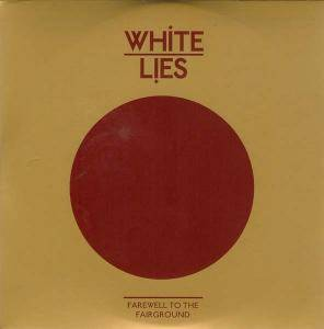 Cover - White Lies: Farewell To The Fairground
