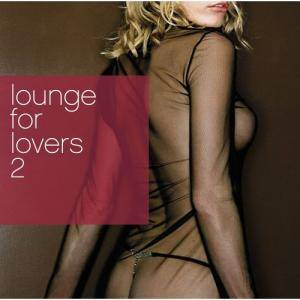 Cover - Slackwax: Lounge For Lovers 2