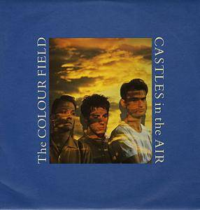 Cover - Colourfield, The: Castles In The Air