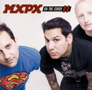 Cover - MxPx: On The Cover II