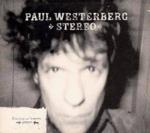 Cover - Paul Westerberg: Stereo / Mono