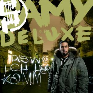 Cover - Samy Deluxe: Dis Wo Ich Her Komm