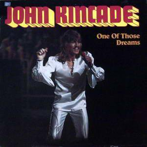 Cover - John Kincade: One Of Those Dreams