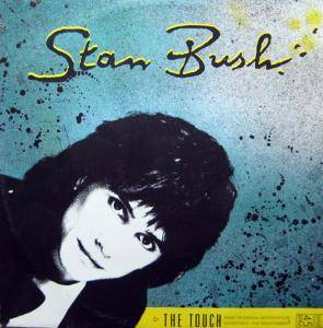 Stan Bush & Barrage: Touch, The - Cover
