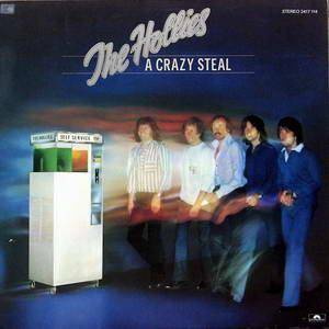 The Hollies: Crazy Steal, A - Cover