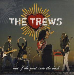 Cover - Trews, The: Out Of The Past, Into The Dark