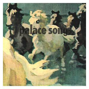 Cover - Palace Brothers: Palace Songs