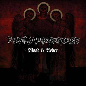 Cover - Devils Whorehouse: Blood & Ashes