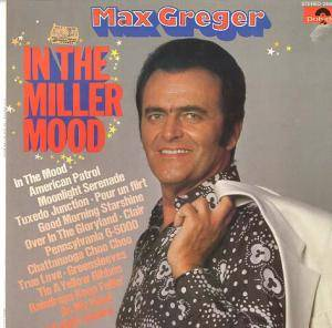 Cover - Max Greger: In The Miller Mood