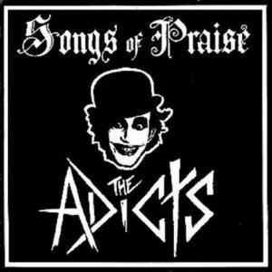 The Adicts: Songs Of Praise - Cover
