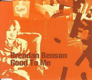 Cover - Brendan Benson: Good To Me