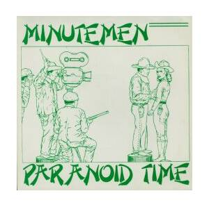 Cover - Minutemen: Paranoid Time
