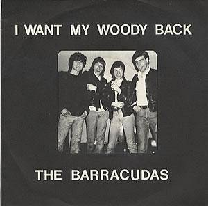 Cover - Barracudas, The: I Want My Woody Back