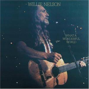 Willie Nelson: What A Wonderful World - Cover