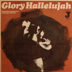 The Golden Gate Quartet: Glory Hallelujah - Cover