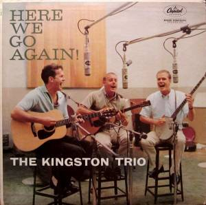 Cover - Kingston Trio, The: Here We Go Again