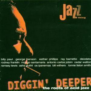 Diggin' Deeper - The Roots Of Acid Jazz - Cover
