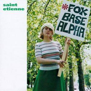 Saint Etienne: Fox Base Alpha - Cover