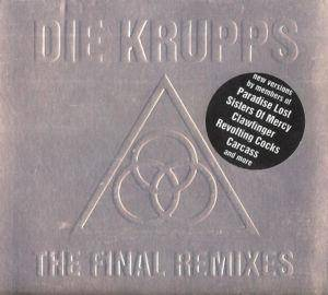 Die Krupps: The Final Remixes (CD) - Bild 1